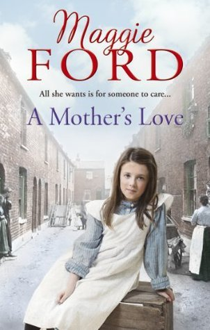 A Mothers Love Maggie Ford