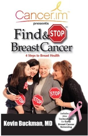 Find and Stop Breast Cancer Dr. Kevin Buckman