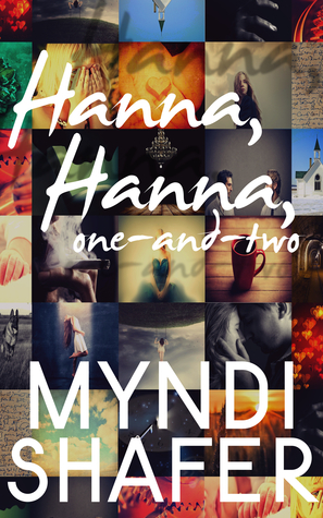 Hanna, Hanna, One-And-Two  by  Myndi Shafer
