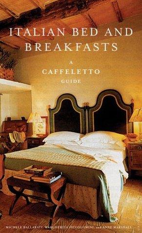 Italian Bed & Breakfast  by  Michele Ballarati