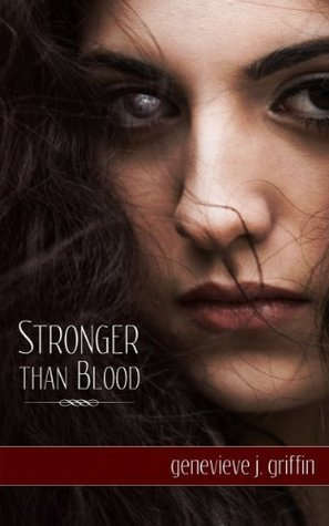 Stronger Than Blood Genevieve J. Griffin