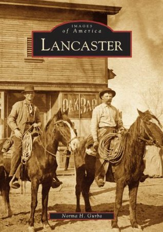 Lancaster  by  Norma H. Gurba