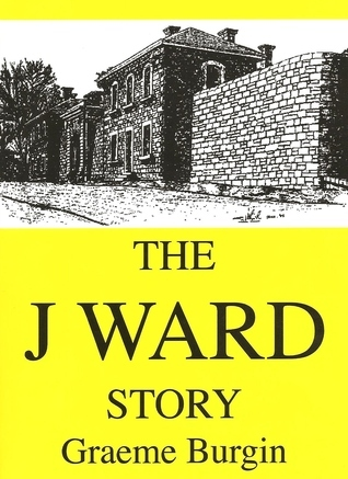 The J Ward Story  by  Graeme Burgin