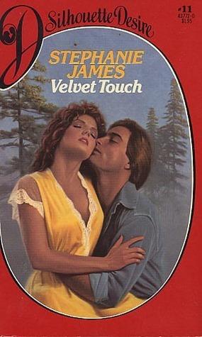 Velvet Touch (Silhouette Desire, #11)  by  Stephanie James