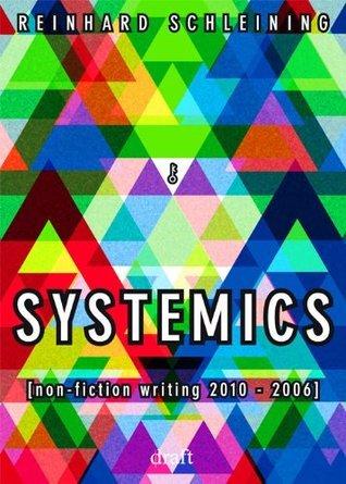 SYSTEMICS  by  Reinhard Schleining