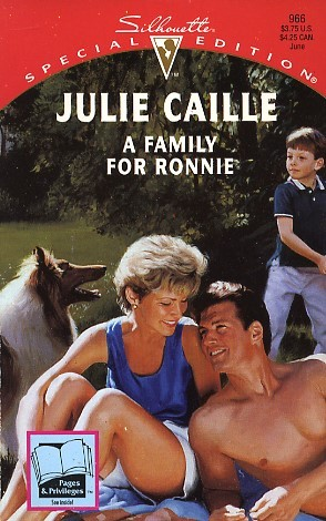 A Family for Ronnie (Silhouette Special #966) Julie Caille