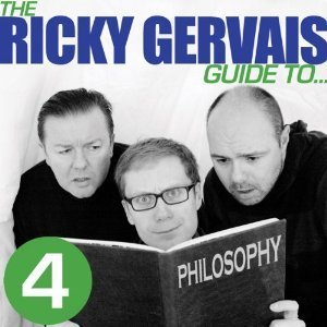 The Ricky Gervais Guide to Philosophy  by  Ricky Gervais