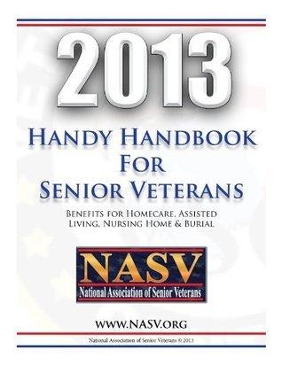 2013 Handy Handbook for Senior Veterans  by  NASV