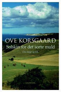 Solskin for det sorte muld Ove Korsgaard