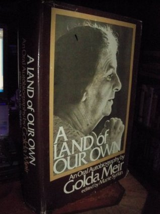 A land of our own: An oral autobiography, Golda Meir