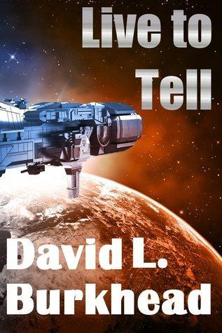 Live to Tell David L. Burkhead