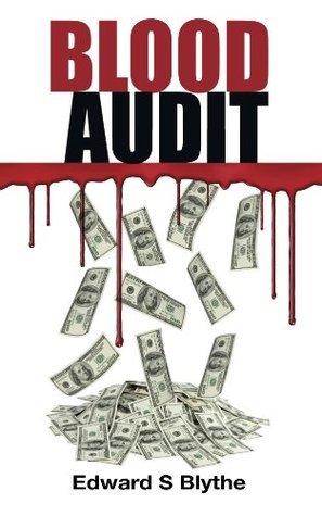 Blood Audit Mr. Edward S Blythe
