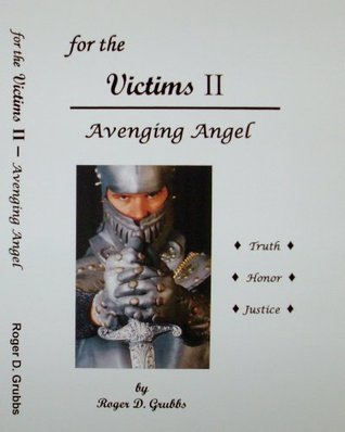 for the Victims II - Avenging Angel Roger Grubbs