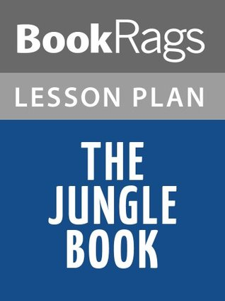 The Jungle Book Lesson Plans  by  BookRags