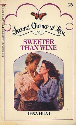Sweeter Than Wine (Second Chance at Love, #78)  by  Jena Hunt