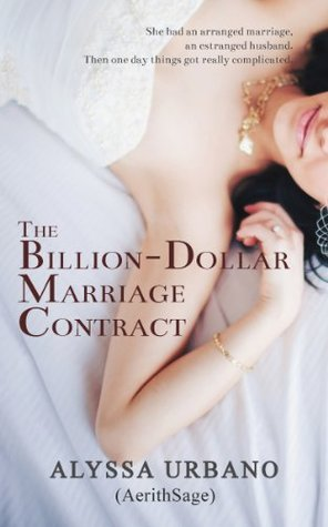 The Billion-Dollar Marriage Contract Alyssa Urbano
