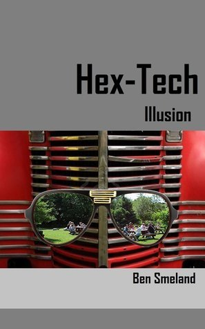 Hex-Tech:Illusion Ben Smeland