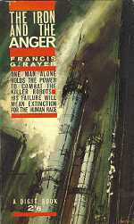 The Iron and the Anger Francis G. Rayer