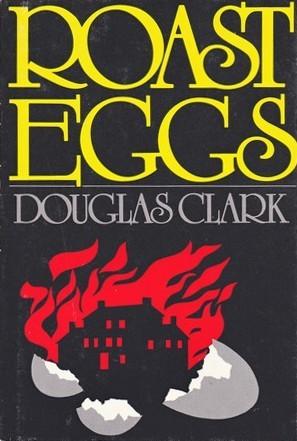 Roast Eggs Douglas Clark