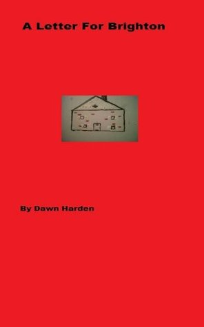 A Letter For Brighton  by  Dawn Harden