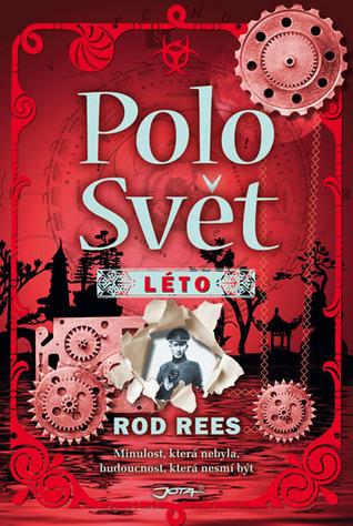 Léto (Polosvět #3) Rod Rees
