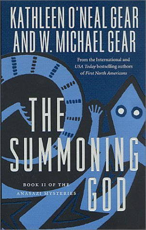 The Summoning God (The Anasazi Mysteries, #2)  by  Kathleen ONeal Gear
