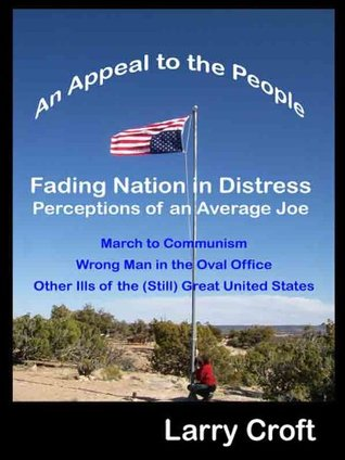 Fading Nation in Distress - Perceptions of an Average Joe  by  Larry Croft
