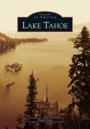 Lake Tahoe Peter Goin