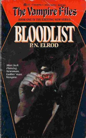 The Vampire Files: Bloodlist - Book One  by  P.N. Elrod
