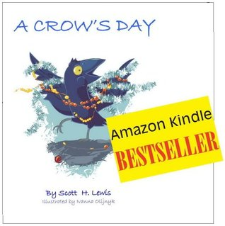 A Crows Day  by  Scott H. Lewis