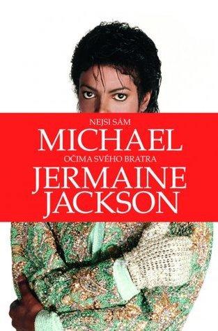 Nejsi sám: Michael očima svého bratra Jermaine Jackson