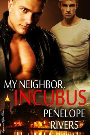 My Neighbor the Incubus Penelope Rivers