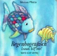 Regenbogenfisch komm hilf mir!  by  Marcus Pfister
