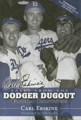Carl Erskines Tales from the Dodgers Dugout: Extra Innings  by  Carl Erskine