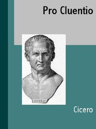 Pro Cluentio Marcus Tullius Cicero