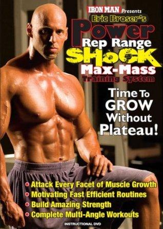 The Power, Rep Range, Shock Workout Eric Broser