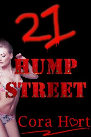 21 Hump Street: Multiple Partners and Crime  by  Cora Hart