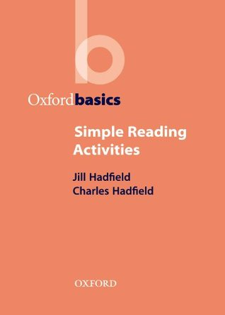 OB: SIMPLE READING ACTIVITIES  by  Jill Hadfield