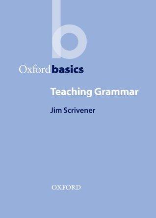 OB: TEACHING GRAMMAR  by  Jim Scrivener