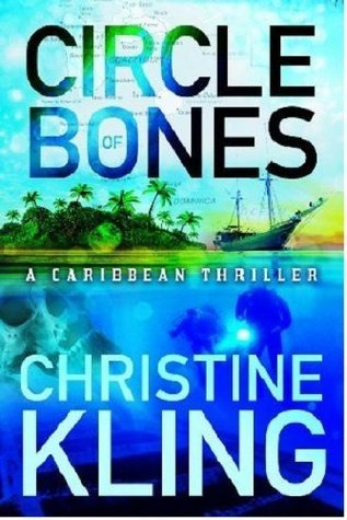 Circle of Bones (The Shipwreck Adventures, #1)  by  Christine Kling