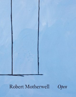 Robert Motherwell: Open Robert Motherwell