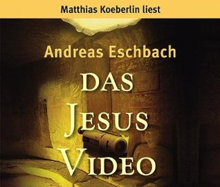 Das Jesus Video. 6 CDs. Andreas Eschbach