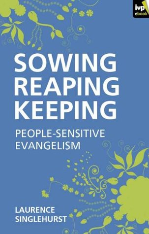 Sowing reaping keeping Laurence Singlehurst