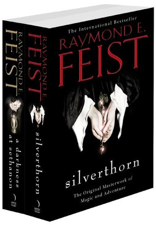The Riftwar Saga Series Books 2 and 3: Silverthorn, A Darkness at Sethanon Raymond E. Feist