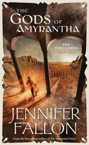 The Gods Of Amyrantha Jennifer Fallon