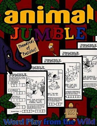 Animal Jumble®: Word Play From the Wild Tribune Media Services