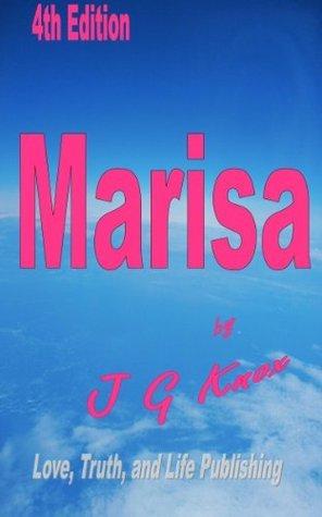Marisa, 4th Edition  by  J.G. Knox