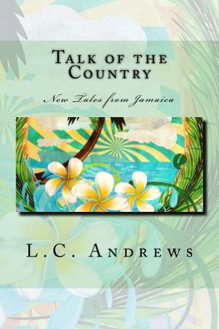 Talk of the Country  by  L.C. Andrews
