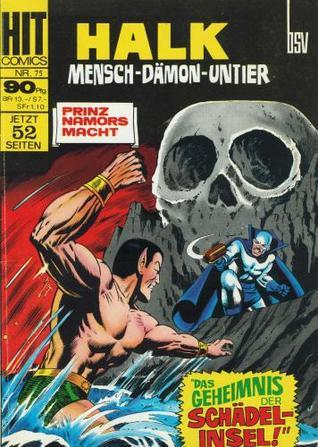 Halk. Mensch - Dämon - Untier (HIT Comics #75)  by  Stan Lee