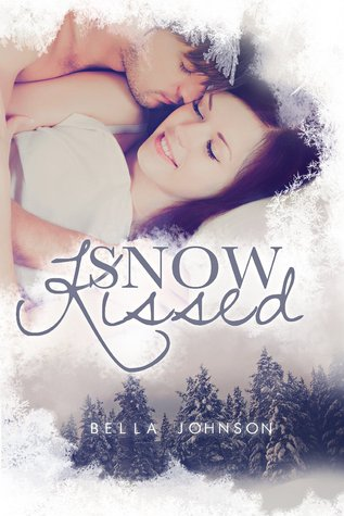 Snow Kissed  by  Bella Johnson